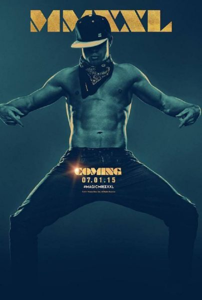 magic mike channing tatum poster coming 2015