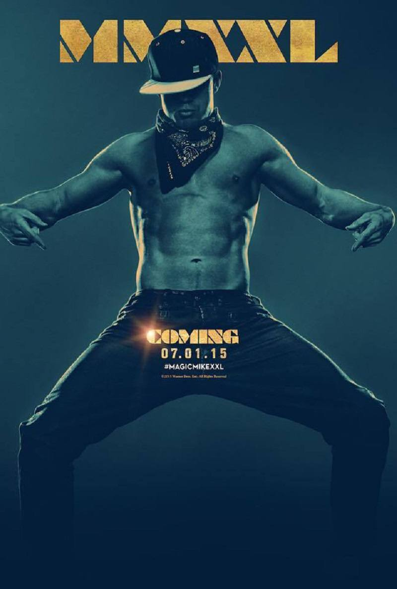 new magic mike xxl poster shows channing tatum is coming movie tv tech geeks news. Black Bedroom Furniture Sets. Home Design Ideas