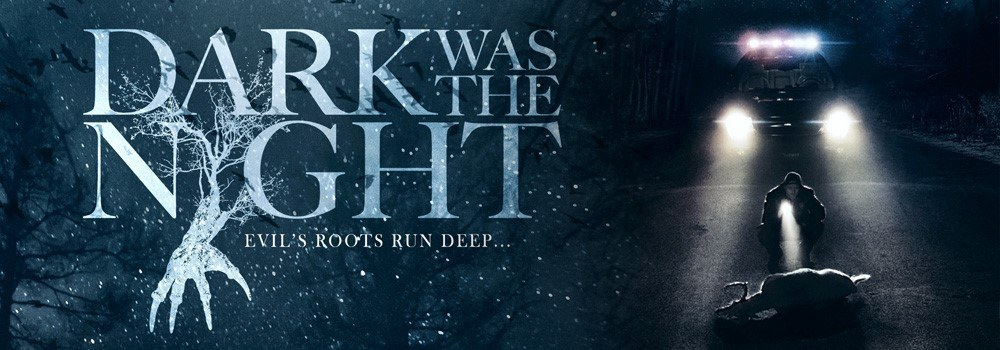896b300accb5 Dark Was The Night has released its official trailer for what seems to be  an atmospheric and performance driven new horror film. The film was  released on a ...
