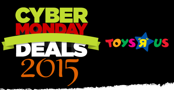 Cyber Monday Hottest Toys R Us Tech & Toy Deals 2015 tech