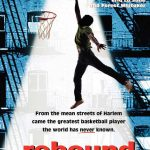 rebound legend of earl the goat manigault movie poster 2014