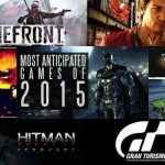 Top 8 Most Anticipated Games Of 2015