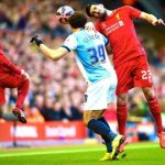 Preview FA Cup Semi-final: Liverpool defeats Blackburn to Face Aston Villa