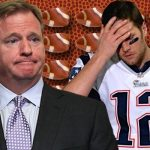 Will Roger Goodell Find Tom Brady Very Appealing?
