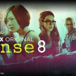 SENSE8 Ep 1 Recap: 8 Stories Condensed to Limbic Resonance
