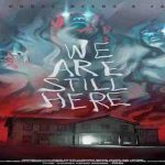 WE ARE STILL HERE Trailer Has Many Horror Cliches