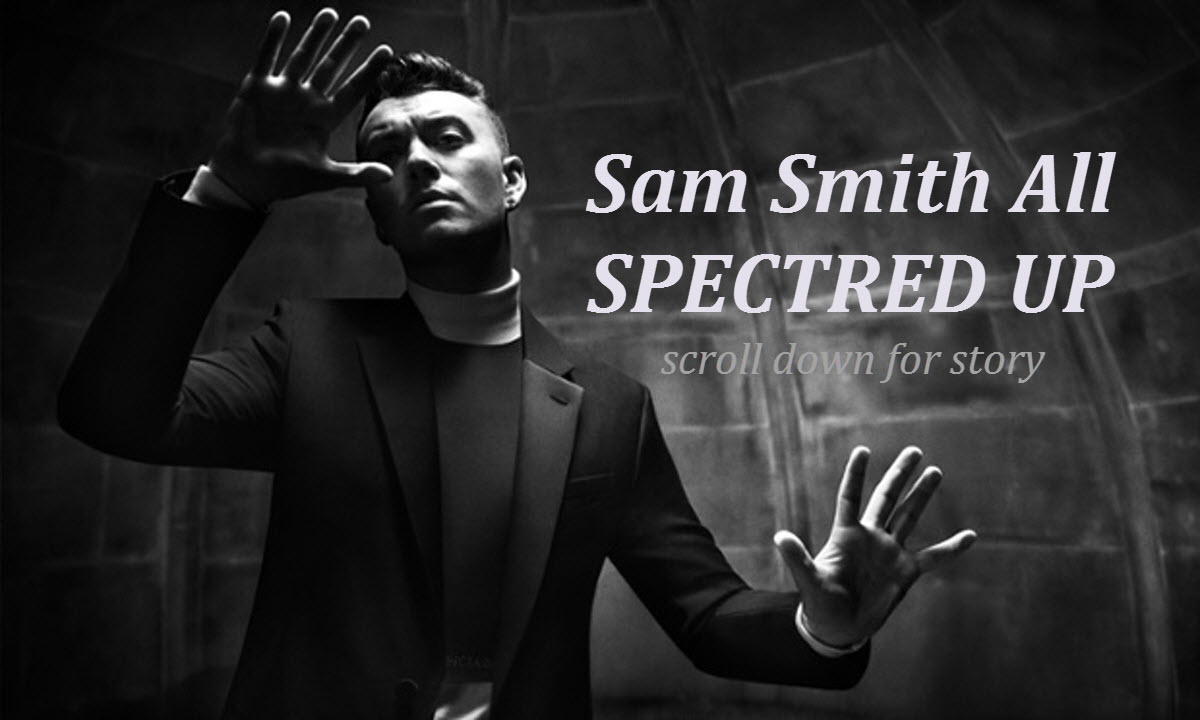 sam smith singing james bond spectre theme song 2015 gossip