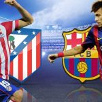 Barcelona vs. Atletico Madrid 2016 Preview