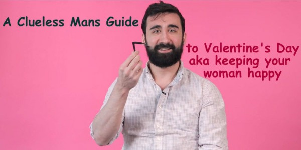 The Clueless Man's Guide to Valentine's Day & keeping your woman 2016 images