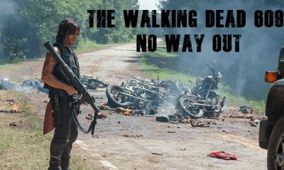 the walking dead 609 no way out recap 2016