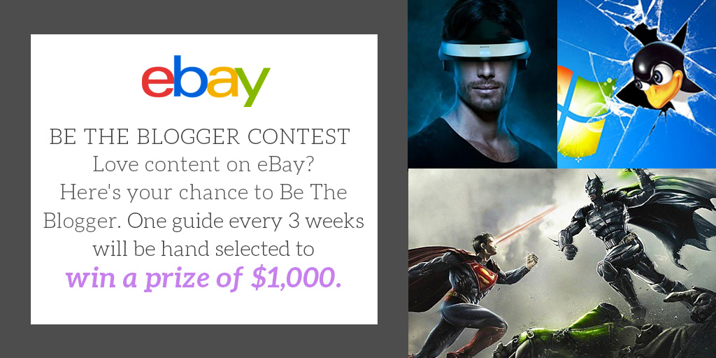 Win $1K by Expressing Your Passion in our 'Be the Blogger' contest with eBay 2016 images