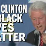 bill clinton vs black lives matter 2016 opinion
