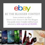 Inspire Us: Win $1K with 'Be the Blogger' eBay contest Round 3