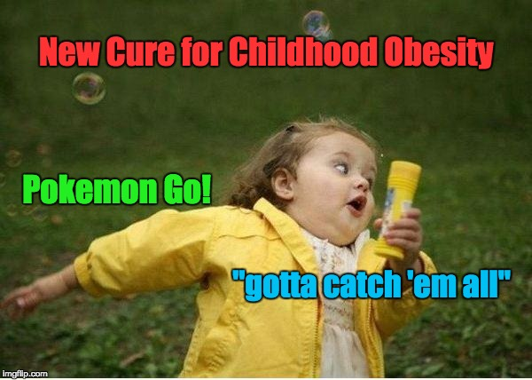 pokemon go fighting childhood obesity 2016