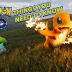 pokemon go what to know
