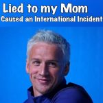 ryan lochte lied to mom