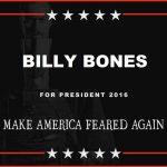 BILLY BONES PRESIDENT