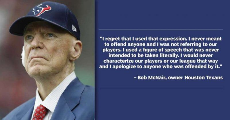 Texans Bob Mcnair apologizes for NFL inmates comment