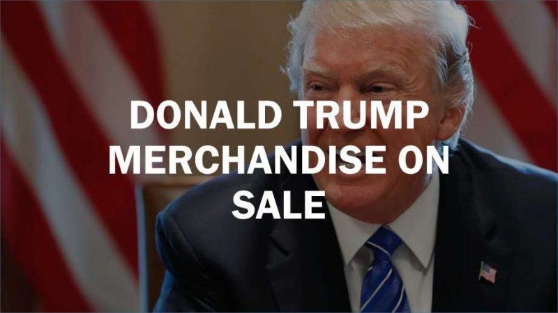 donald trump presidents day merchandise sale