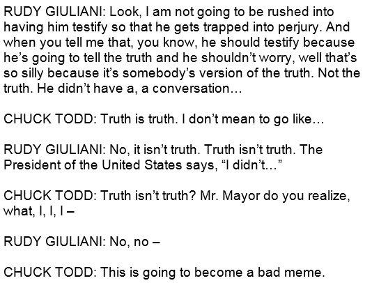rudy giuliani on truth isnt truth
