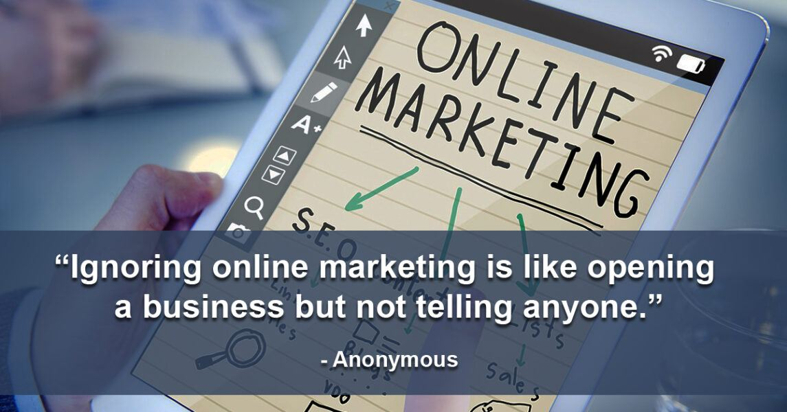 online marketing like opening a business and not telling anyone