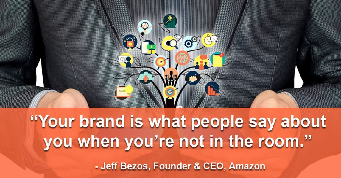 your brand is what people say when your not in the room